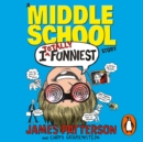 I Totally Funniest: A Middle School Story : (I Funny 3) - eAudiobook