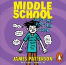 Middle School: Just My Rotten Luck : (Middle School 7) - eAudiobook