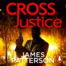 Cross Justice : (Alex Cross 23) - eAudiobook
