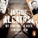 Inside Alcatraz : My Time on the Rock - eAudiobook