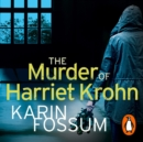 The Murder of Harriet Krohn - eAudiobook