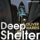 Deep Shelter : Nick Belsey Book 2 - eAudiobook