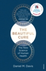The Beautiful Cure : The New Science of Human Health - eBook