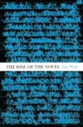 The Rise Of The Novel : Studies in Defoe, Richardson and Fielding - eBook