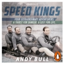 Speed Kings : The Fastest Men in the World and the 1932 Winter Olympics - eAudiobook