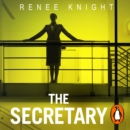 "The Secretary : ""An explosive tale of revenge"" - Good Housekeeping - eAudiobook"
