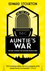Auntie's War : The BBC during the Second World War - eBook