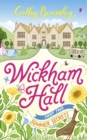 Wickham Hall - Part Two : Summer Secrets - eBook