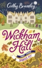 Wickham Hall - Part Three : Sparks Fly - eBook