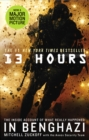 13 Hours : The explosive true story of how six men fought a terror attack and repelled enemy forces - eBook