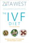 The IVF Diet : The plan to support IVF treatment and help couples conceive - eBook