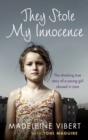 They Stole My Innocence : The shocking true story of a young girl abused in a Jersey care home - eBook