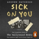 Sick On You : The Disastrous Story of Britain's Great Lost Punk Band - eAudiobook