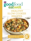 Good Food Eat Well: Healthy Slow Cooker Recipes - eBook