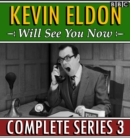 Kevin Eldon Will See You Now : Series 3 : The BBC Radio 4 sketch show - eAudiobook