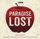 Paradise Lost : A BBC Radio 4 dramatisation - Book