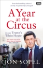 A Year At The Circus : Inside Trump's White House - eBook