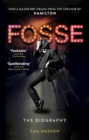 Fosse : The Biography - eBook