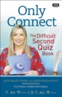 Only Connect : The Difficult Second Quiz Book - eBook