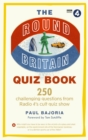 The Round Britain Quiz Book : 250 challenging questions from Radio 4 s cult quiz show - eBook