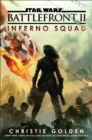 Star Wars: Battlefront II: Inferno Squad - eBook