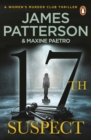 17th Suspect : A methodical killer gets personal (Women s Murder Club 17) - eBook