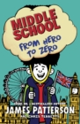 Middle School: From Hero to Zero : (Middle School 10) - eBook