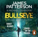 Bullseye : (Michael Bennett 9). A crucial meeting. A global crisis. One New York cop. - eAudiobook