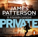 Private Delhi : (Private 13) - eAudiobook
