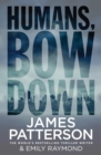 Humans, Bow Down - eBook