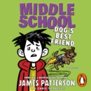 Middle School: Dog's Best Friend : (Middle School 8) - eAudiobook