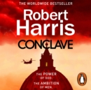 Conclave : The bestselling Richard and Judy Book Club thriller - eAudiobook