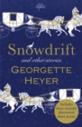 Snowdrift and Other Stories (includes three new recently discovered short stories) - eBook