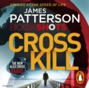 Cross Kill : BookShots - eAudiobook