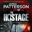 The Hostage : BookShots - eAudiobook