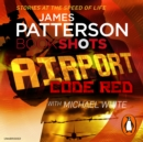 Airport - Code Red : BookShots - eAudiobook