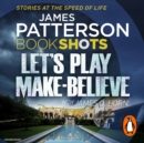 Let's Play Make-Believe : BookShots - eAudiobook