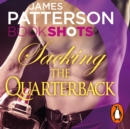 Sacking the Quarterback : BookShots - eAudiobook