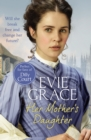 Her Mother's Daughter : Agnes  Story - eBook