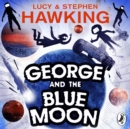 George and the Blue Moon - eAudiobook