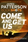 Come and Get Us : BookShots - eBook