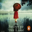 The Secret by the Lake - eAudiobook