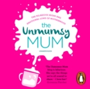 The Unmumsy Mum - eAudiobook