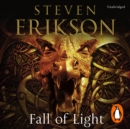 Fall of Light : The Second Book in the Kharkanas Trilogy - eAudiobook