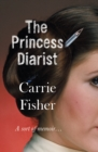 The Princess Diarist - eBook