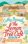 The Lemon Tree Caf  - Part One : A Cup of Ambition - eBook