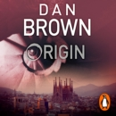 Origin : (Robert Langdon Book 5) Sunday Times bestseller - eAudiobook