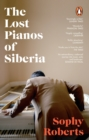 The Lost Pianos of Siberia - eBook