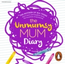 The Unmumsy Mum Diary - eAudiobook