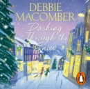Dashing Through the Snow : A Christmas Novel - eAudiobook
